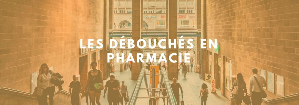 débouchés pharmacien